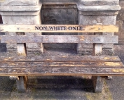Benches, Non White Only / Non Black Only benches - Awol Tours